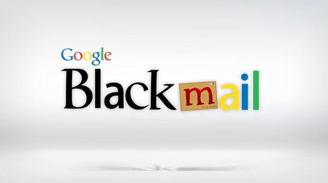 google blackmail
